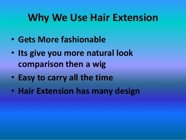 Foli hair extensions uk its make you gorgeous 6 why we use hair extension pmusecretfo Image collections
