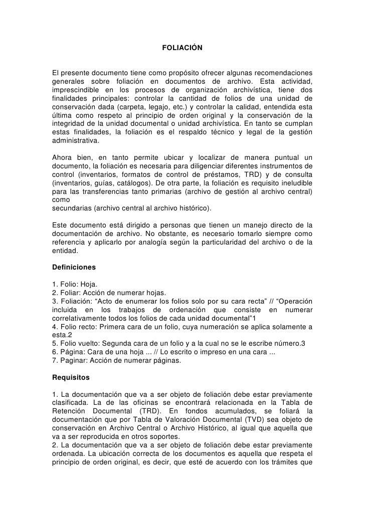 FOLIACIÓNEl presente documento tiene como propósito ofrecer algunas recomendacionesgenerales sobre foliación en documentos...