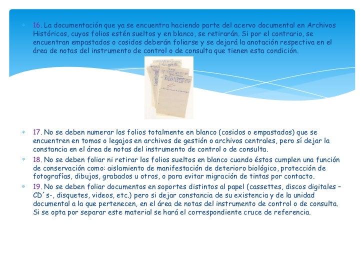 16. La documentación que ya se encuentra haciendo parte del acervo documental en ArchivosHistóricos, cuyos folios estén su...