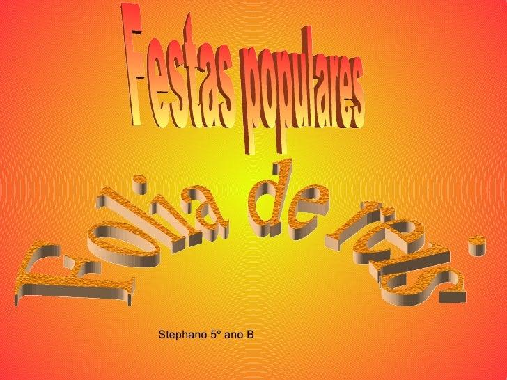 Stephano 5º ano B Festas populares Folia de reis