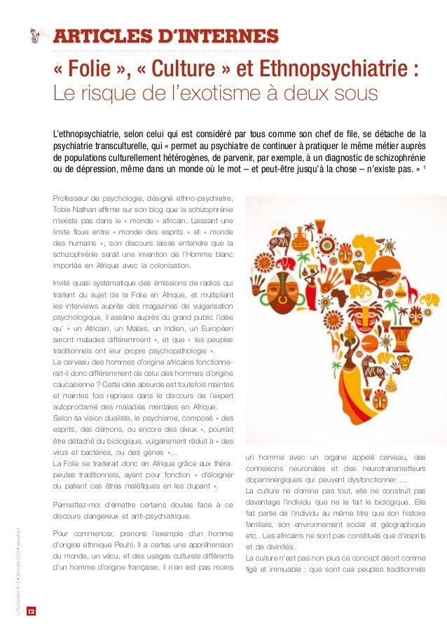 12 LePsyDéchaînéN°15•Novembre2015•www.affep.fr ARTICLES D'INTERNES « Folie », « Culture » et Ethnopsychiatrie: Le risque ...