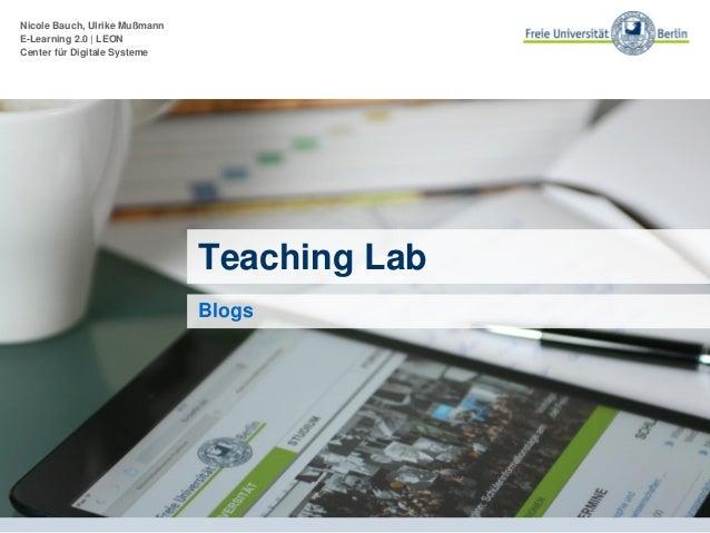 Nicole Bauch, Ulrike Mußmann E-Learning 2.0 | LEON Center für Digitale Systeme Fit für Lehre 2.0 Kompaktkurs zu Web 2.0 un...