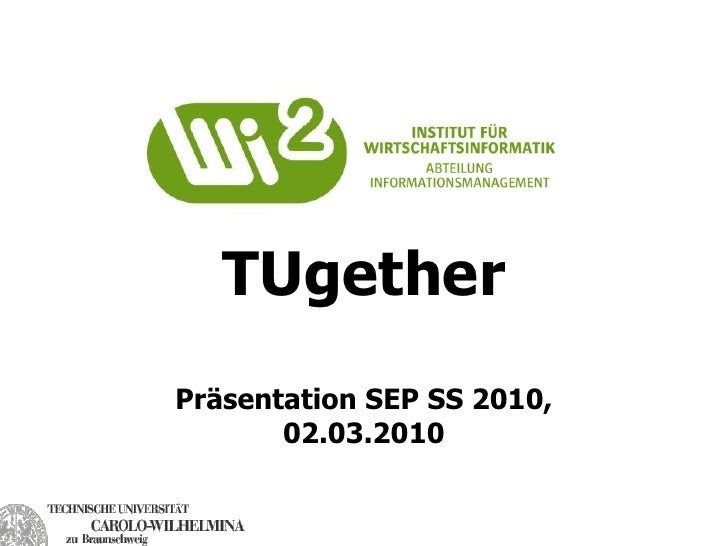 TUgether Präsentation SEP SS 2010,        02.03.2010