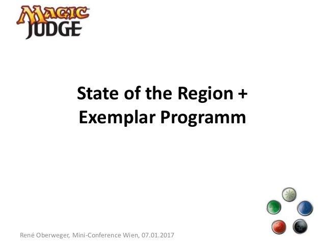 State of the Region + Exemplar Programm René Oberweger, Mini-Conference Wien, 07.01.2017