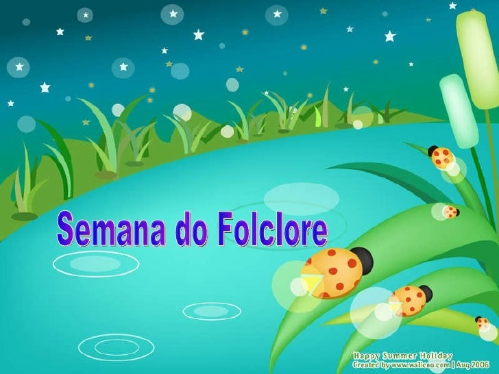 Semana do Folclore