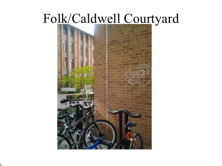 Folk/Caldwell Courtyard