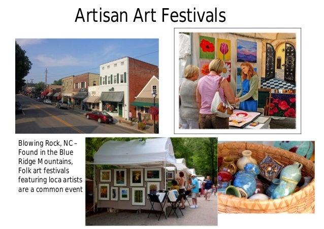 Artisan Art Festivals Blowing Rock, NC – Found in the Blue Ridge Mountains, Folk art festivals featuring loca artists are ...