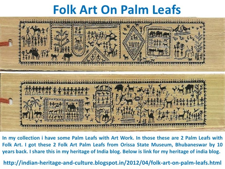 Folk Art On Palm LeafsIn my collection i have some Palm Leafs with Art Work. In those these are 2 Palm Leafs withFolk Art....