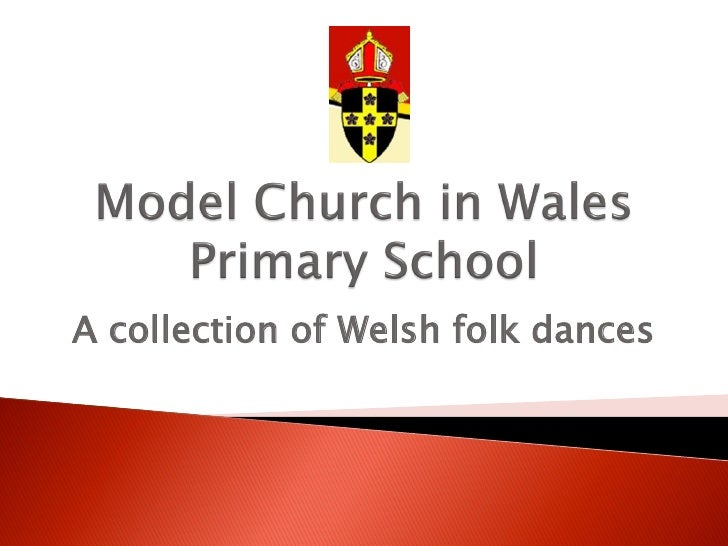 A collection of Welsh folk dances