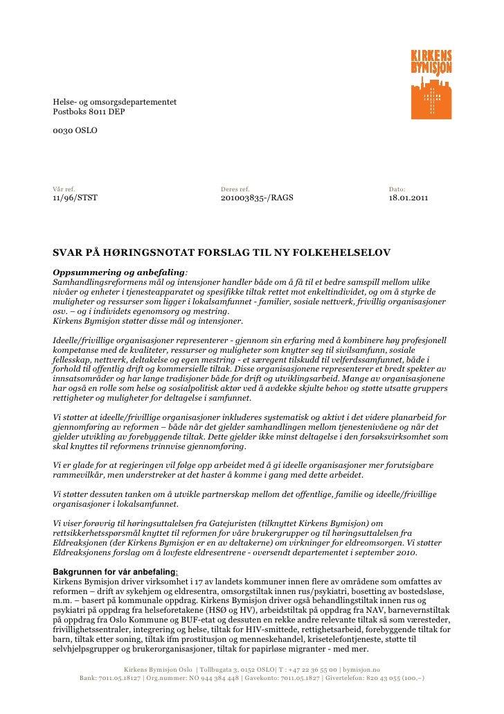 Helse- og omsorgsdepartementetPostboks 8011 DEP0030 OSLOVår ref.                                               Deres ref. ...