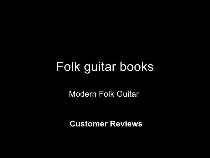 Folk guitar books Modern Folk Guitar Customer Reviews