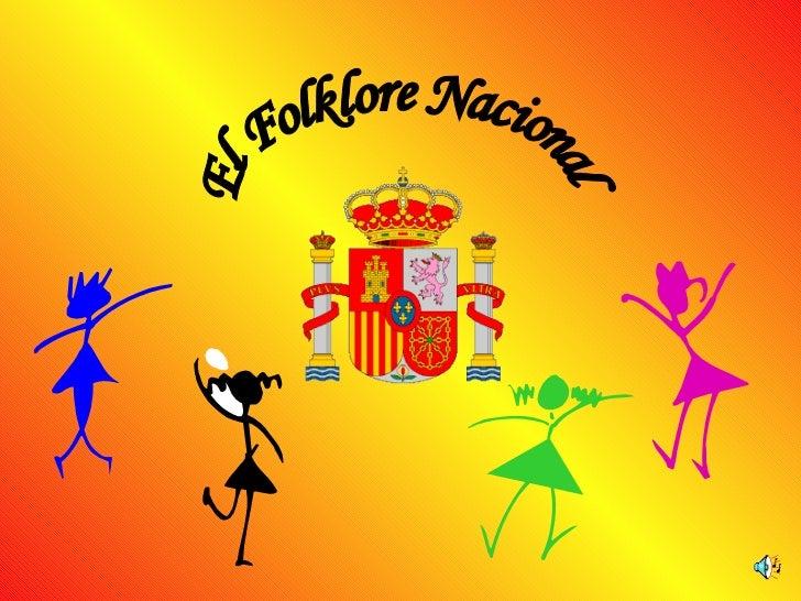 El Folklore Nacional