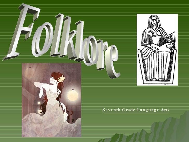 Folklore Seventh Grade Language Arts