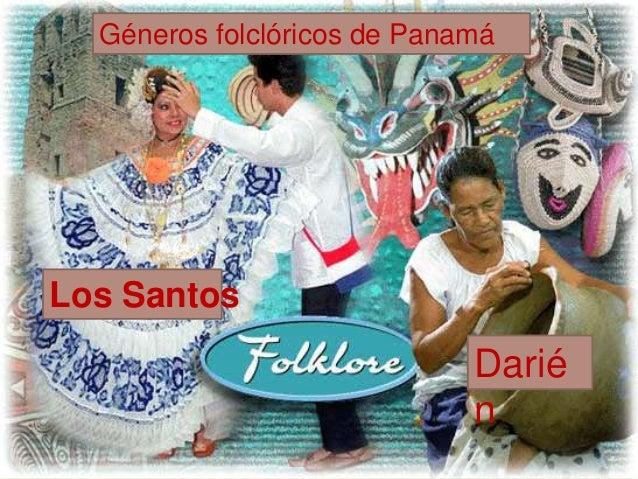 Géneros folclóricos de Panamá Darié n Los Santos