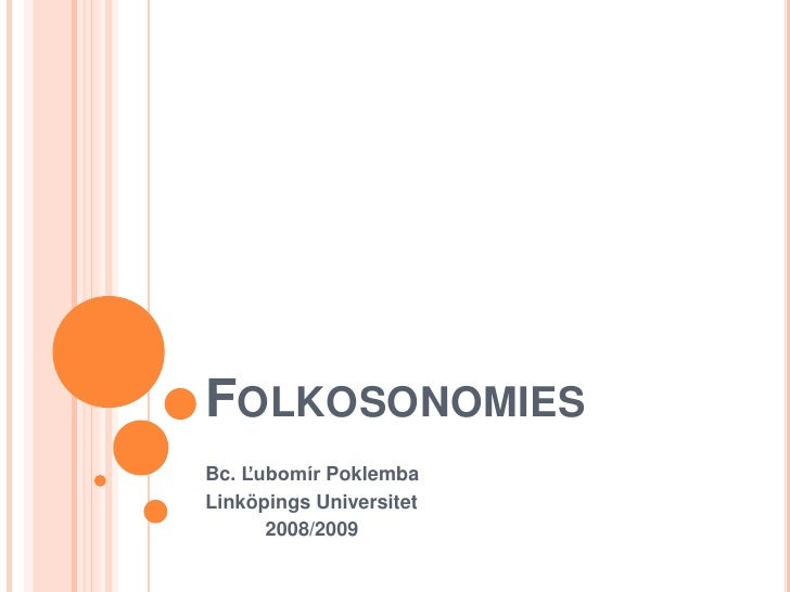 FOLKOSONOMIES Bc. Ľubomír Poklemba Linköpings Universitet       2008/2009