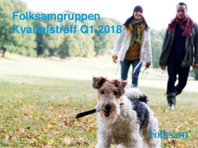 Folksamgruppen Kvartalsträff Q1 2018