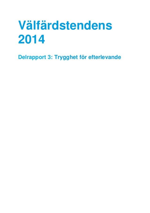 Välfärdstendens 2014 Delrapport 3: Trygghet för efterlevande