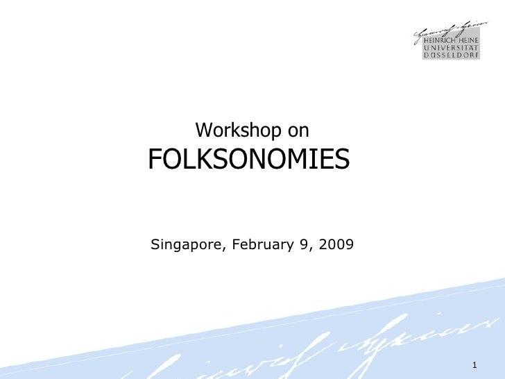 Workshop on FOLKSONOMIES   Singapore, February 9, 2009