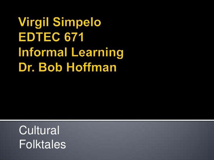 Cultural Folktales