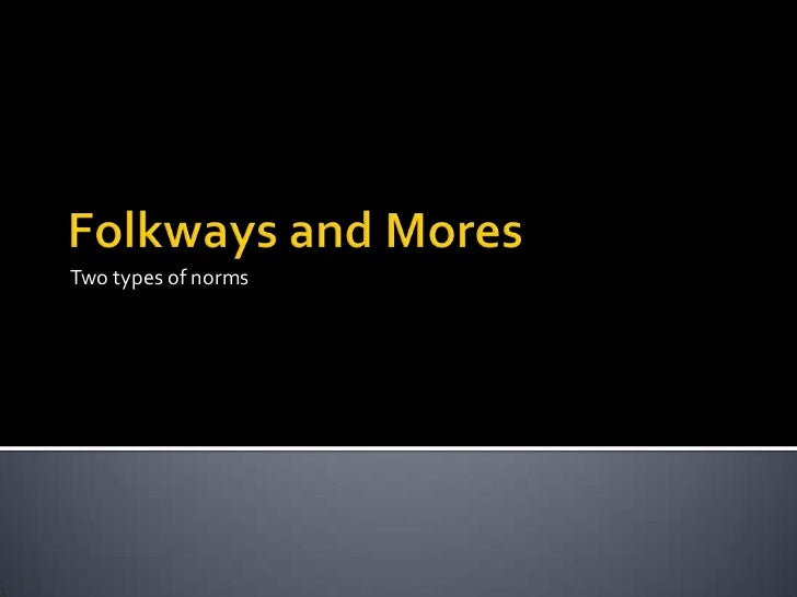 Folkways, mores and laws revised
