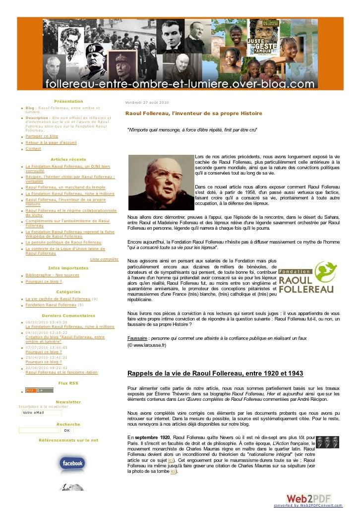 Présentation                       Vendredi 27 août 2010    Blog : Raoul Follereau, entre om bre et    lum iere.          ...