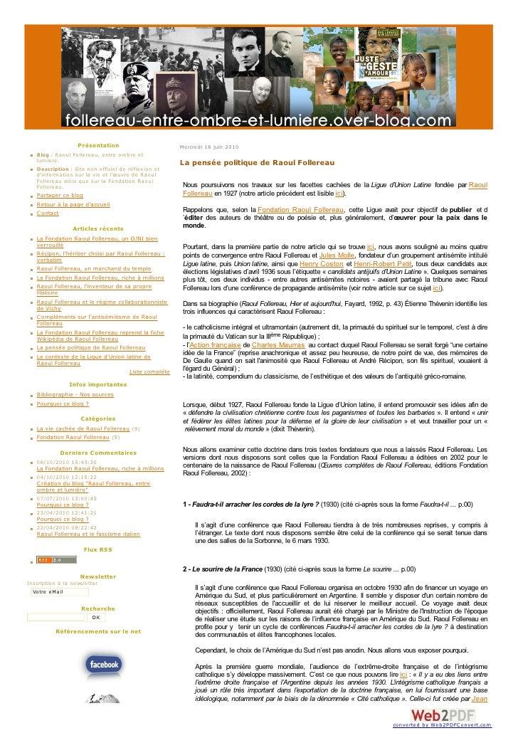 Présentation                              Mercredi 16 juin 2010     Blog : Raoul Follereau, entre ombre et lumiere.     De...