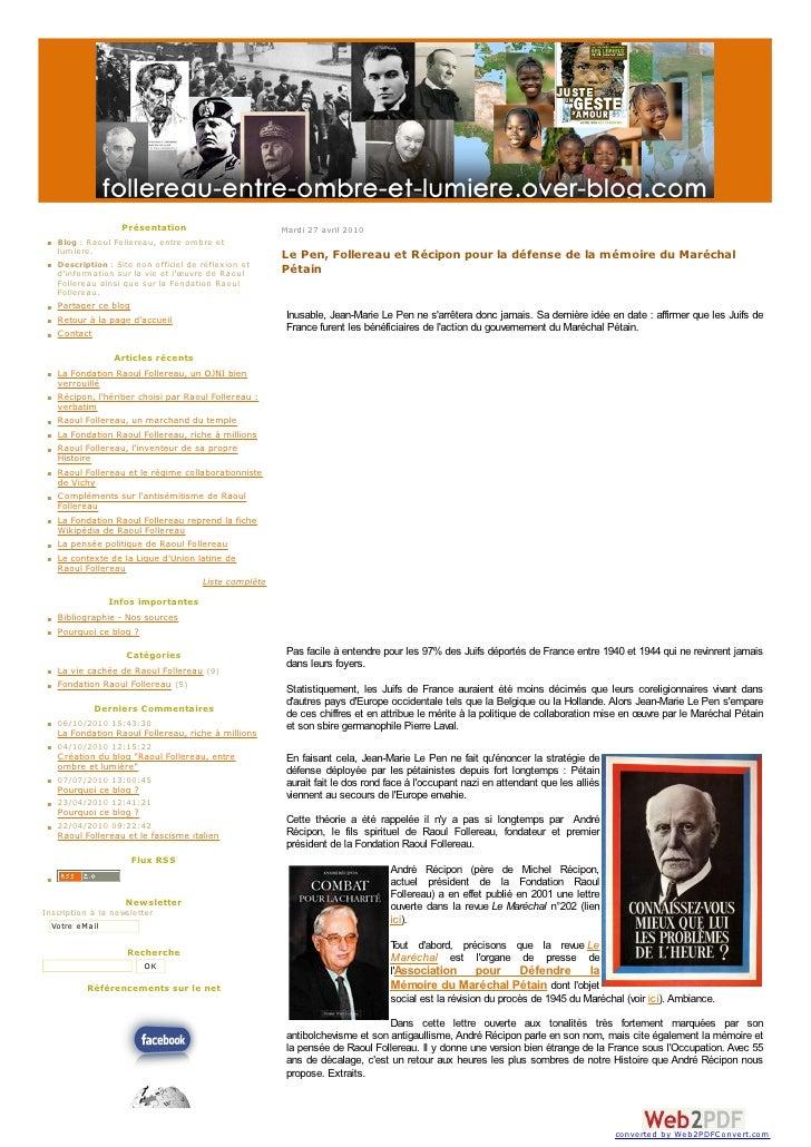 Présentation                              Mardi 27 avril 2010     Blog : Raoul Follereau, entre ombre et lumiere.     Desc...