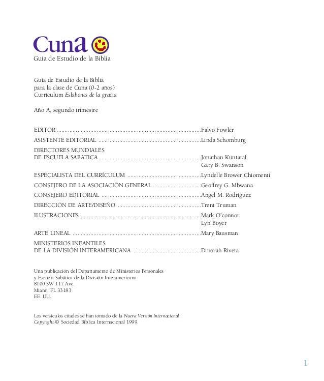 1 CunaGuía de Estudio de la Biblia Guía de Estudio de la Biblia para la clase de Cuna (0-2 años) Currículum Eslabones de l...