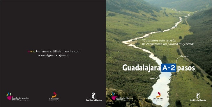 """""""Guárdame este secreto,      he encontrado un paraíso muy cerca""""     Guadalajara                 pasos"""