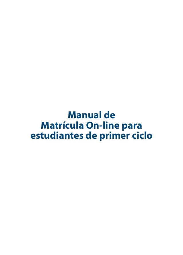 Manual de Matrícula On-line para estudiantes de primer ciclo
