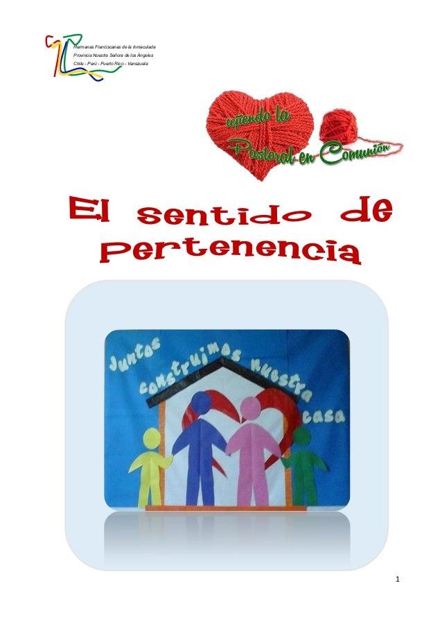 Hermanas Franciscanas de la Inmaculada Provincia Nuestra Señora de los Ángeles Chile - Perú - Puerto Rico - Venezuela 1