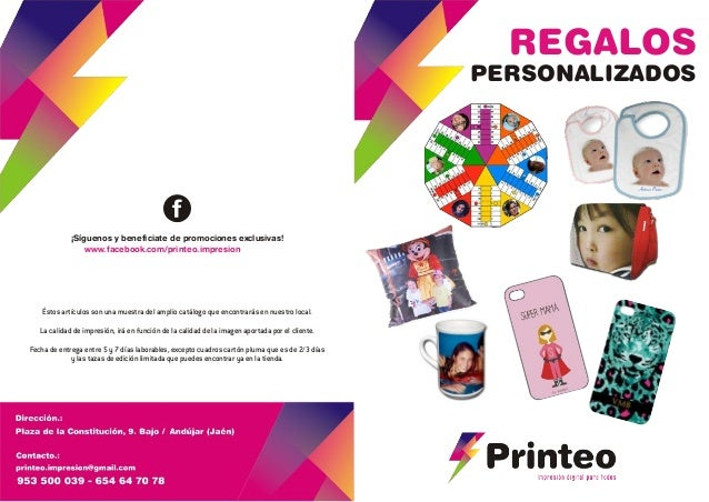 REGALOS PERSONALIZADOS www.facebook.com/printeo.impresion ¡Síguenos y beneficiate de promociones exclusivas! Éstos artícul...