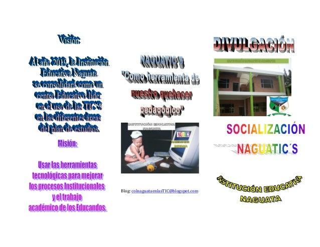 Blog: colnaguataenlasTIC@blogspot.com