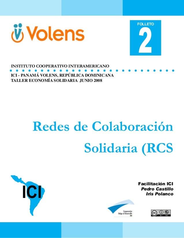 2  FOLLETO  instituto cooperativo interamericano ICI - PANAMÁ VOLENS, REPÚBLICA DOMINICANA TALLER ECONOMÍA SOLIDARIA JUNIO...