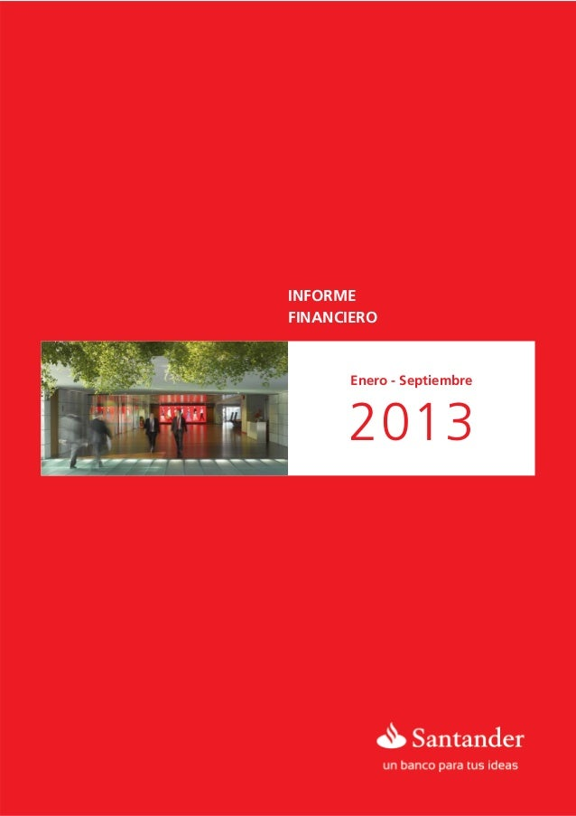 INFORME FINANCIERO  Enero - Septiembre  2013   ENERO - SEPTIEMBRE
