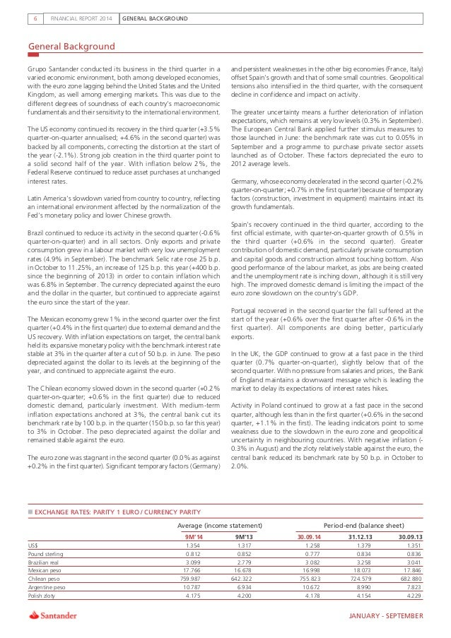 GENERAL BACKGROUNDFINANCIAL REPORT 20146 General Background   Grupo Santander conducted its business in the third quarter ...