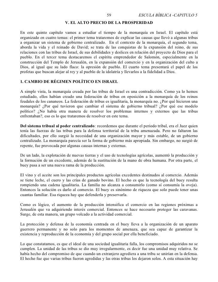 59                 ESCULA BÍBLICA -CAPITULO 5                            V. EL ALTO PRECIO DE LA PROSPERIDAD  En este quin...