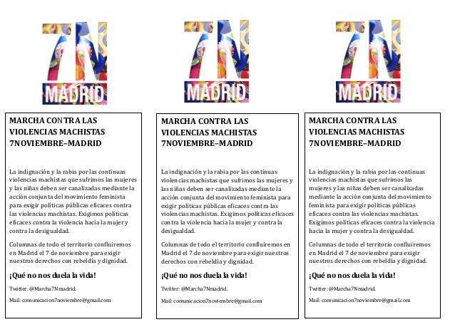 MARCHA CONTRA LAS VIOLENCIAS MACHISTAS 7NOVIEMBRE–MADRID La indignación y la rabia por las continuas violencias machistas ...