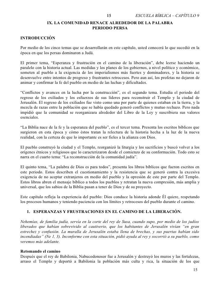 15        ESCUELA BÍBLICA – CAPÍTULO 9                                       9                IX. LA COMUNIDAD RENACE ALRE...