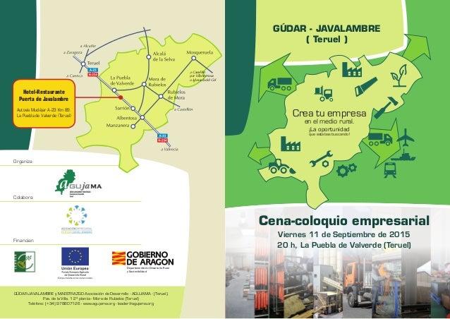 GÚDAR - JAVALAMBRE ( Teruel ) Cena-coloquio empresarial Viernes 11 de Septiembre de 2015 20 h, La Puebla de Valverde (Teru...
