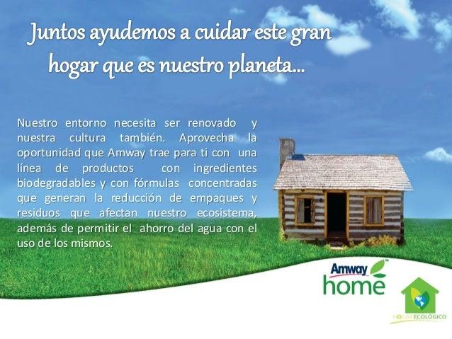 Amway Home Hogar Ecológico Slide 2