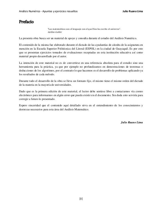 """Análisis Numérico - Apuntes y ejercicios resueltos Julio Ruano Lima Prefacio """"Las matemáticas son el lenguaje con el que D..."""