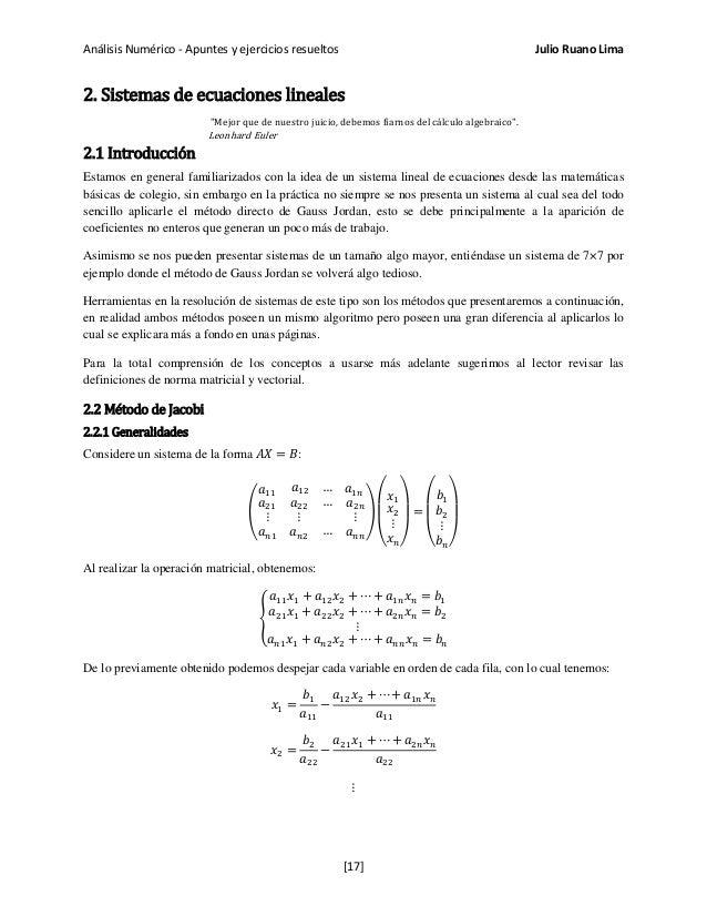 """Análisis Numérico - Apuntes y ejercicios resueltos Julio Ruano Lima 2. Sistemas de ecuaciones lineales """"Mejor que de nuest..."""
