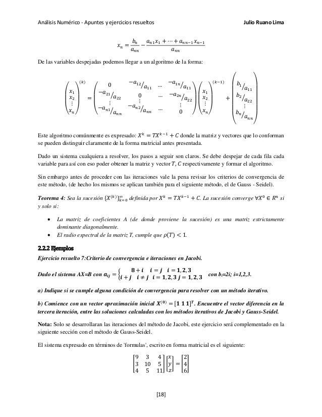 Análisis Numérico - Apuntes y ejercicios resueltos Julio Ruano Lima 𝑥 𝑛 = 𝑏 𝑛 𝑎 𝑛𝑛 − 𝑎 𝑛1 𝑥1 + ⋯ + 𝑎 𝑛𝑛−1 𝑥 𝑛−1 𝑎 𝑛𝑛 De la...