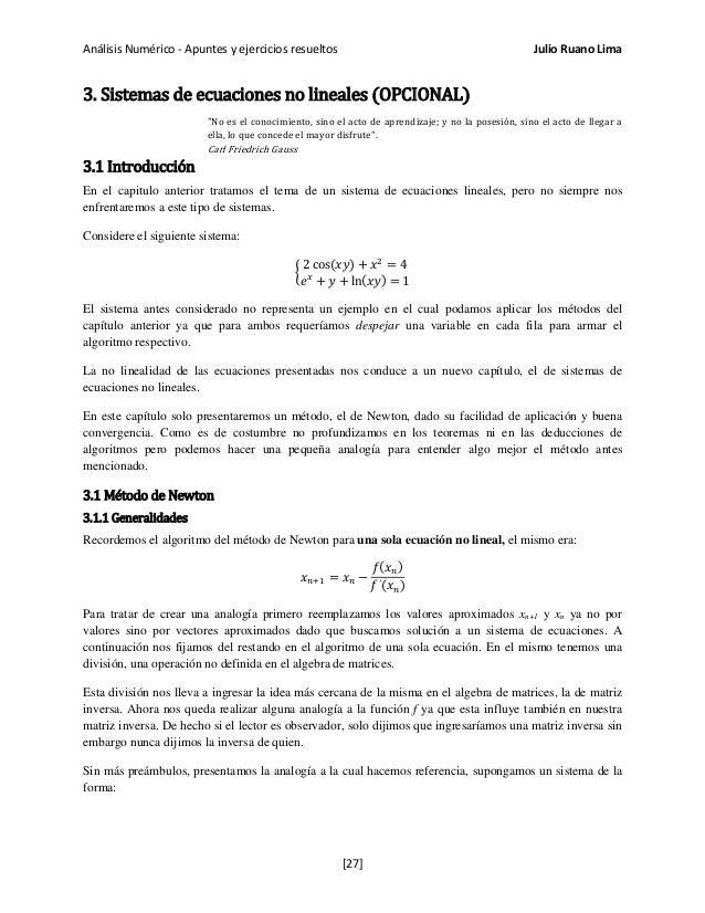 """Análisis Numérico - Apuntes y ejercicios resueltos Julio Ruano Lima 3. Sistemas de ecuaciones no lineales (OPCIONAL) """"No e..."""