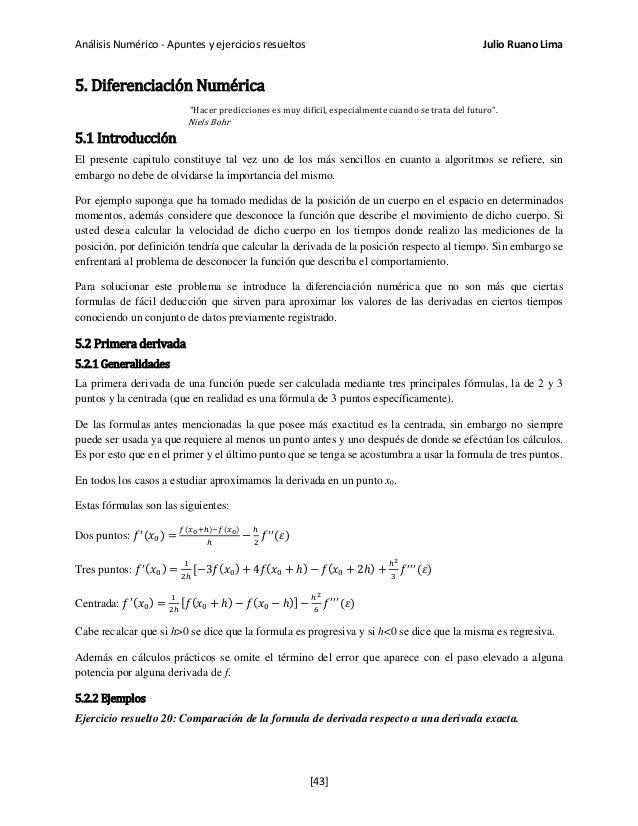 """Análisis Numérico - Apuntes y ejercicios resueltos Julio Ruano Lima 5. Diferenciación Numérica """"Hacer predicciones es muy ..."""