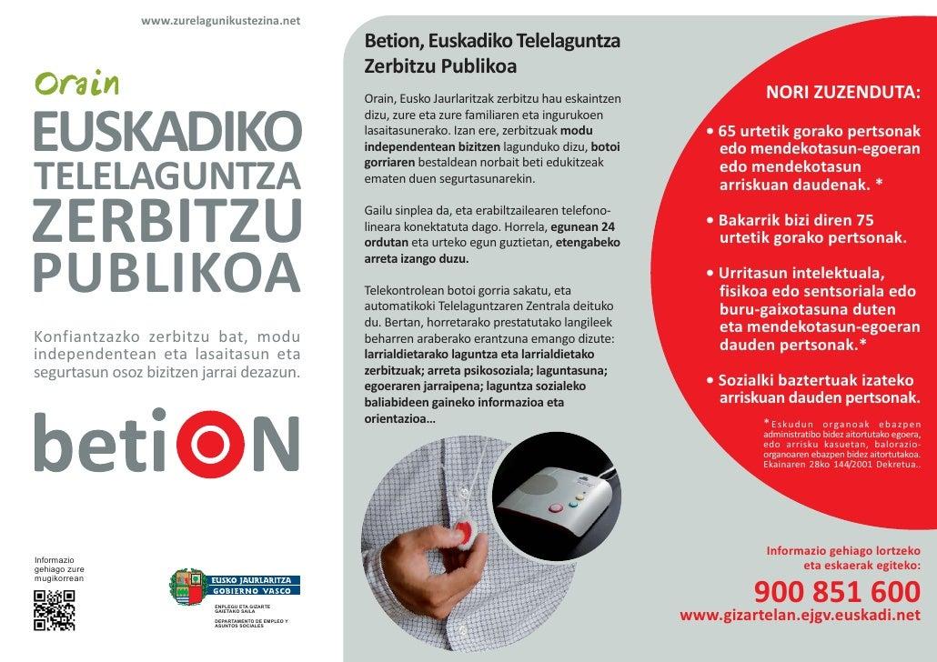 www.zurelagunikustezina.net                                                       Betion, Euskadiko Telelaguntza          ...