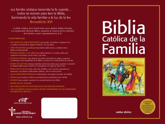 «La familia cristiana transmite la fe cuando…       todos se reúnen para leer la Biblia,   iluminando la vida familiar a l...