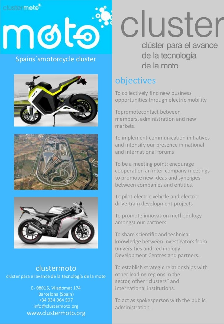 Spains´smotorcycle cluster<br />objectives<br />To collectively find new business opportunities through electric mobility ...