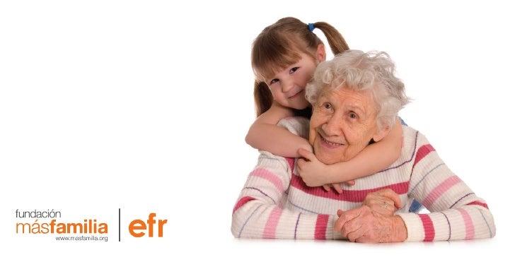 Índice              Fundación MásfamiliaPág 9         1.1. Fundación MásfamiliaPág 34        1.2. Iniciativa efrPág 48   0...